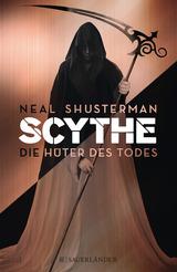 Cover-Bild Scythe / Scythe – Die Hüter des Todes