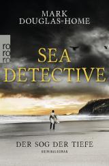 Cover-Bild Sea Detective: Der Sog der Tiefe