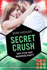 Cover-Bild Secret Crush. Der Star der Mannschaft