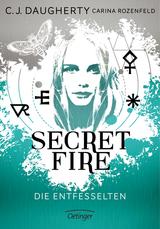 Cover-Bild Secret Fire - Die Entfesselten