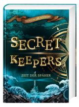 Cover-Bild Secret Keepers 1: Zeit der Späher