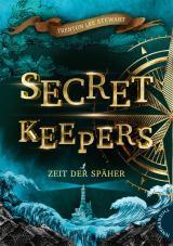 Cover-Bild Secret Keepers 1: Zeit der Späher