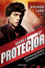 Cover-Bild Secret Protector, Band 3: Bedrohliches Vermächtnis
