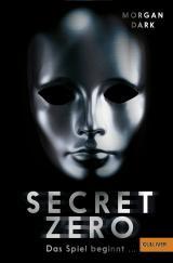 Cover-Bild Secret Zero. Das Spiel beginnt ...