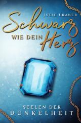 Cover-Bild Seelen der Dunkelheit / Schwarz wie dein Herz