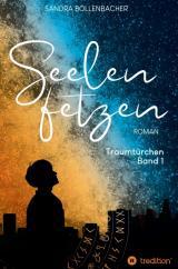 Cover-Bild Seelenfetzen – Traumtürchen Band 1