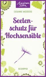 Cover-Bild Seelenschutz für Hochsensible