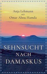 Cover-Bild Sehnsucht nach Damaskus
