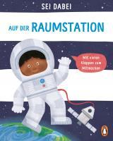 Cover-Bild Sei dabei! - Auf der Raumstation
