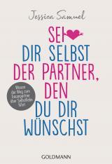 Cover-Bild Sei dir selbst der Partner, den du dir wünschst