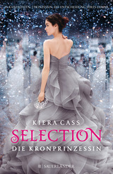 Cover-Bild Selection / Selection – Die Kronprinzessin