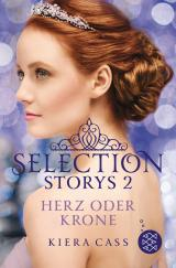 Cover-Bild Selection Storys – Herz oder Krone