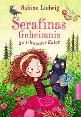 Cover-Bild Serafinas Geheimnis. Dreimal schwarzer Kater
