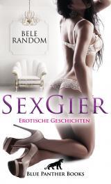 Cover-Bild SexGier | Erotische Geschichten