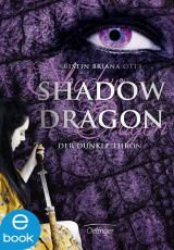 Cover-Bild Shadow Dragon. Der dunkle Thron