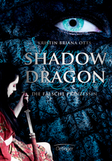 Cover-Bild Shadow Dragon. Die falsche Prinzessin