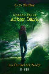 Cover-Bild Shadow Falls - After Dark - Im Dunkel der Nacht