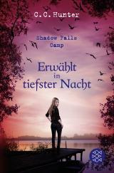Cover-Bild Shadow Falls Camp - Erwählt in tiefster Nacht