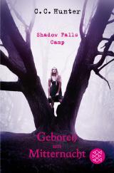 Cover-Bild Shadow Falls Camp - Geboren um Mitternacht