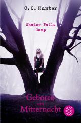Cover-Bild Shadow Falls Camp - Geboren um Mitternacht
