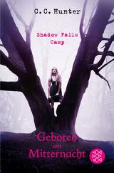 Cover-Bild Shadow Falls Camp / Shadow Falls Camp - Geboren um Mitternacht