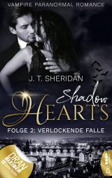 Cover-Bild Shadow Hearts – Folge 2: Verlockende Falle