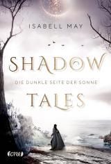 Cover-Bild Shadow Tales - Die dunkle Seite der Sonne