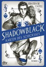 Cover-Bild Shadowblack – Karten des Schicksals