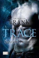 Cover-Bild Shadowdwellers - Trace
