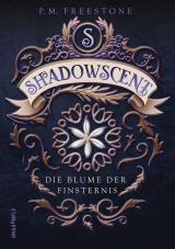 Cover-Bild Shadowscent - Die Blume der Finsternis