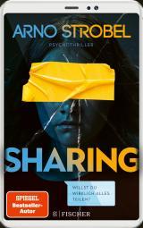 Cover-Bild Sharing – Willst du wirklich alles teilen?