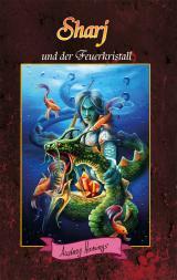 Cover-Bild Sharj und der Feuerkristall