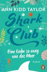 Cover-Bild Shark Club – Eine Liebe so ewig wie das Meer
