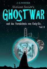 Cover-Bild Sheliese Savior's Ghostwar - Teil 2