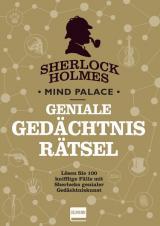 Cover-Bild Sherlock Holmes Mind Palace Geniale Gedächtnisrätsel