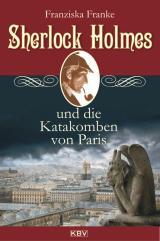 Cover-Bild Sherlock Holmes und die Katakomben von Paris