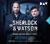 Cover-Bild Sherlock & Watson – Neues aus der Baker Street: Die Crumply-Morde oder Das Zeichen der Vier (Fall 6)