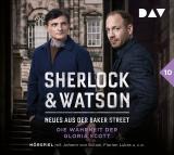 Cover-Bild Sherlock & Watson – Neues aus der Baker Street: Die Wahrheit der Gloria Scott (Fall 10)