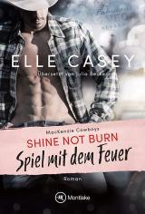 Cover-Bild Shine Not Burn