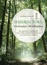 Cover-Bild Shinrin Yoku - Heilsames Waldbaden
