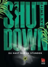 Cover-Bild Shut Down - Du hast nur 24 Stunden