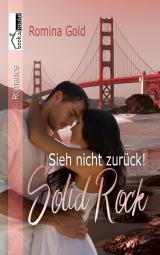 Cover-Bild Sieh nicht zurück! Solid Rock