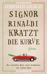 Cover-Bild Signor Rinaldi kratzt die Kurve
