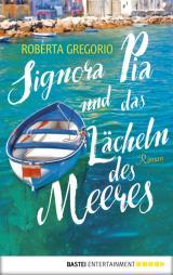 Cover-Bild Signora Pia und das Lächeln des Meeres