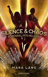 Cover-Bild Silence & Chaos