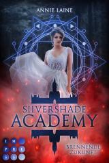 Cover-Bild Silvershade Academy 2: Brennende Zukunft