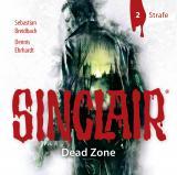 Cover-Bild SINCLAIR - Dead Zone: Folge 02