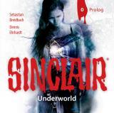 Cover-Bild SINCLAIR - Underworld: Prolog