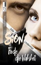 Cover-Bild Sion - Finde die Wahrheit