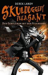 Cover-Bild Skulduggery Pleasant 1 - Der Gentleman mit der Feuerhand